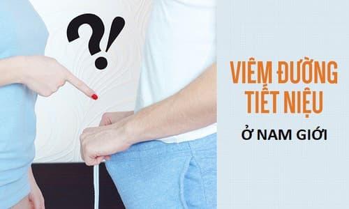 Bệnh viêm đường tiết niệu ở nam giới: Nguyên nhân, dấu hiệu & cách điều trị